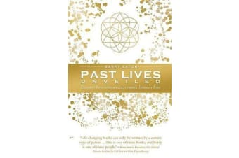 Past Lives Unveiled - Discover how consciousness moves between lives
