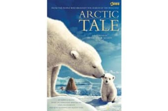"""Arctic Tale"" (Picture Book) - Official Children's Picture Book to the Major Motion Picture"