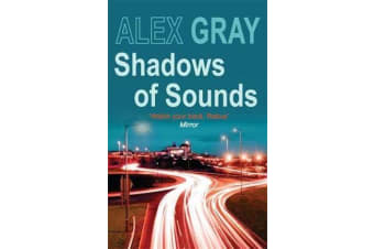 Shadows of Sounds - The compelling Glasgow crime series