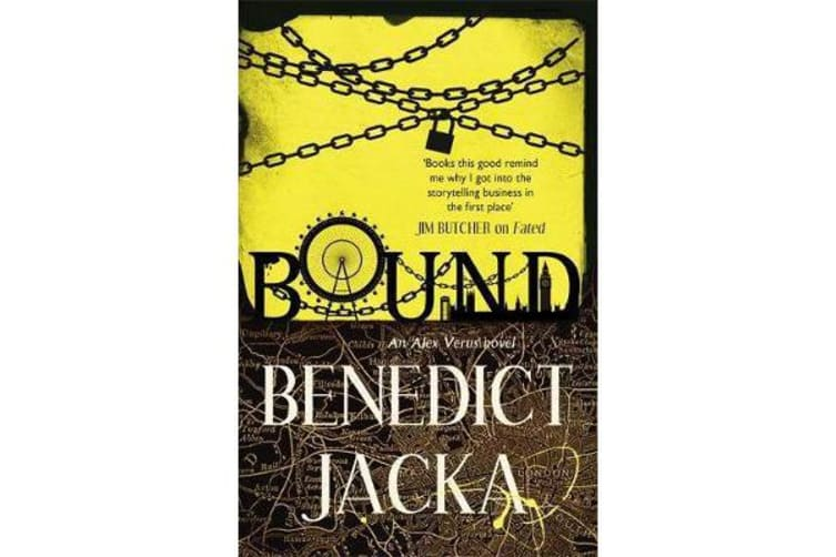 Bound - An Alex Verus Novel from the New Master of Magical London