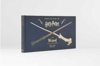 Harry Potter - The Wand Collection (Book)