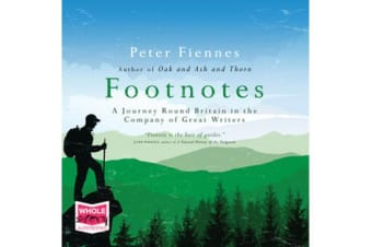 Footnotes - a Journey Round Britain in the Company of Great Writers