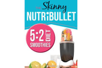 THE SKINNY NUTRIBULLET - 5 - 2 DIET