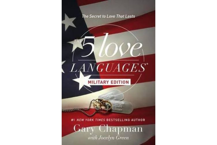 The 5 Love Languages Military Edition - The Secret to Love That Lasts