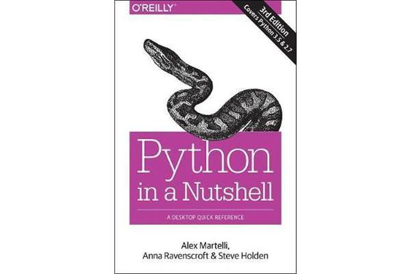 Python in a Nutshell - A Desktop Quick Reference