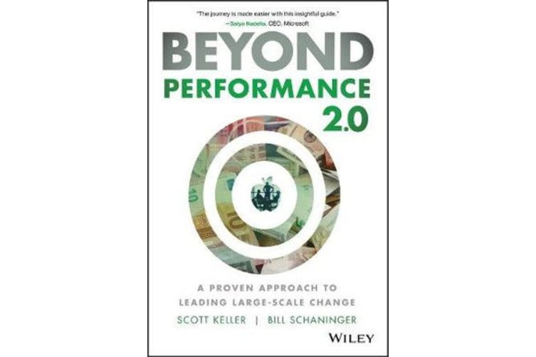 Beyond Performance 2.0 - A Proven Approach to Leading Large-Scale Change