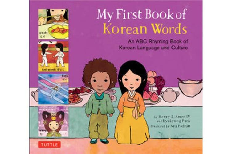 My First Book of Korean Words - An ABC Rhyming Book of Korean Language and Culture