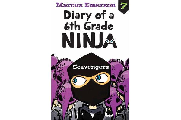 Scavengers - Diary of a 6th Grade Ninja Book 7