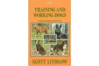 Training & Working Dogs - For Quiet Confident Control Of Stock