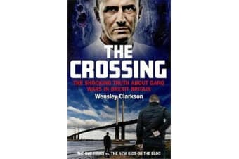 The Crossing - The shocking truth about gang wars in Brexit Britain