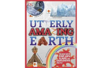 Utterly Amazing Earth - Packed with pop-ups, flaps, and explosive facts!