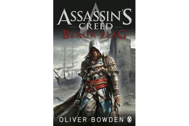 Black Flag - Assassin's Creed Book 6