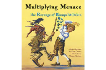 Multiplying Menace - The Revenge Of Rumpelstiltskin