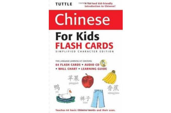Tuttle Chinese for Kids Flash Cards Kit Vol 1 Simplified Ed - Simplified Characters [Includes 64 Flash Cards, Audio CD, Wall Chart & Learning Guide]