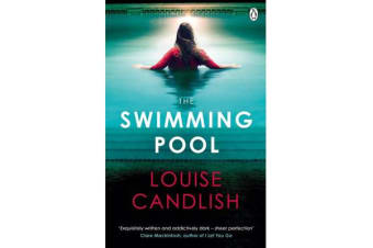 The Swimming Pool - A gripping, twisty suspense from the bestselling author of Our House