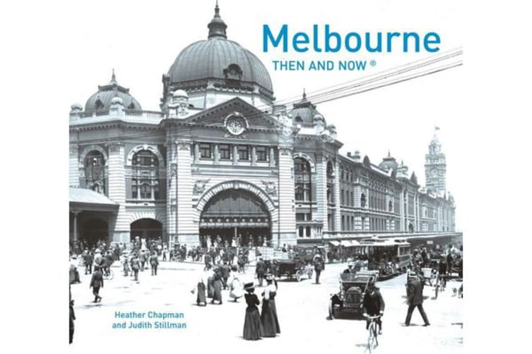 Melbourne Then and Now Compact