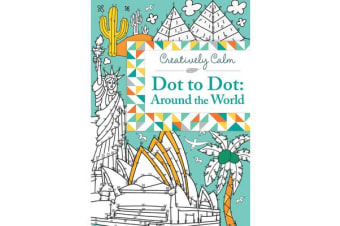 Creatively Calm - Dot to Dot: Around the World