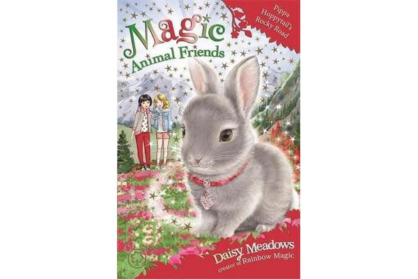 Magic Animal Friends: Pippa Hoppytail's Rocky Road - Book 21