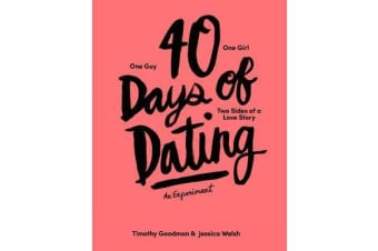 40 Days of Dating: An Experiment - The Book
