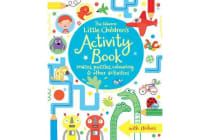 The Usborne Little Children's Activity Book - Mazes, Puzzles and Colouring