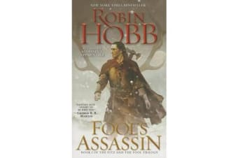 Fool's Assassin - Book I of the Fitz and the Fool Trilogy