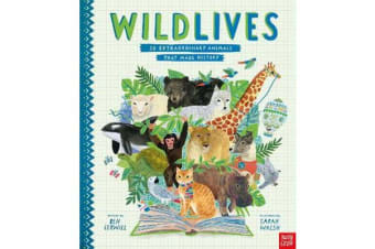 WildLives - 50 Extraordinary Animals that Made History