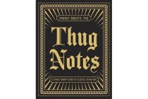 Thug Notes - A Street-Smart Guide to Classic Literature