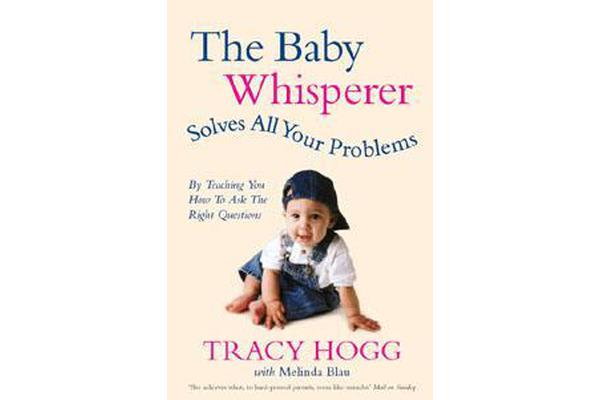 The Baby Whisperer Solves All Your Problems - By teaching you have to ask the right questions
