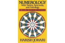 Numerology - With Tantra, Ayurveda and Astrology