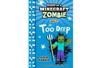 Diary of a Minecraft Zombie #18 - In Too Deep