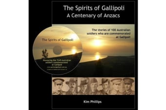 The Spirits of Gallipoli - A Centenary of Anzacs : Book with CD