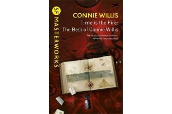 Time is the Fire - The Best of Connie Willis