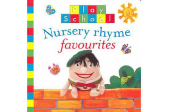 Play School - Nursery Rhyme Favourites