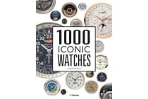 1000 Iconic Watches - A Comprehensive Guide