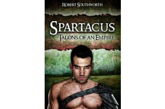 Spartacus - Talons of an Empire
