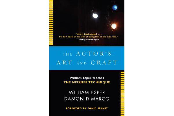 Actor's Art and Craft - William Esper Teaches the Meisner Technique