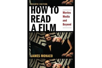 How to Read a Film - Movies, Media, and Beyond