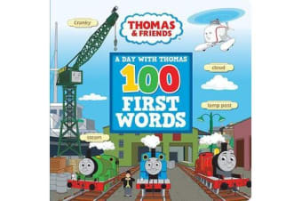 100 First Words: A Day with Thomas - 100 First Words: A Day with Thomas