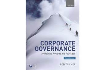 Corporate Governance - Principles, Policies, and Practices