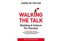 Walking the Talk - Building a Culture for Success (Revised Edition)