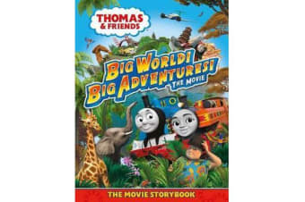 Thomas & Friends - Big World! Big Adventures! Movie Storybook