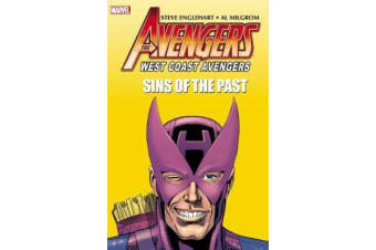 Avengers - West Coast Avengers: Sins Of The Past
