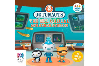 Octonauts - The Eel Ordeal And Other Stories