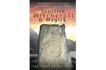 Scottish Witchcraft and Magick - The Craft of the Picts