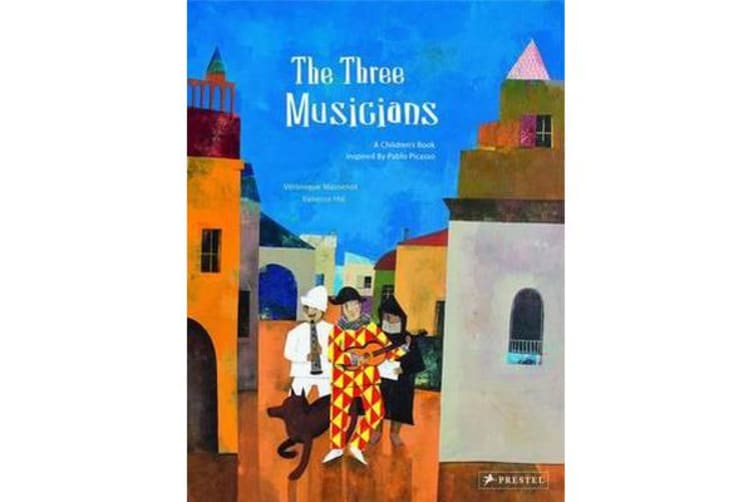Three Musicians - A Children's Book Inspired by Pablo Picasso