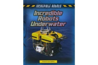 Incredible Robots Underwater