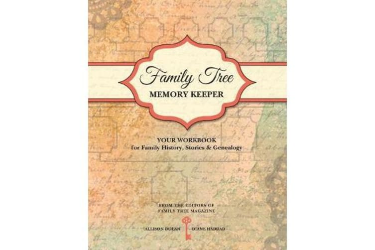 Family Tree Memory Keeper - Your Workbook for Family History, Stories and Genealogy