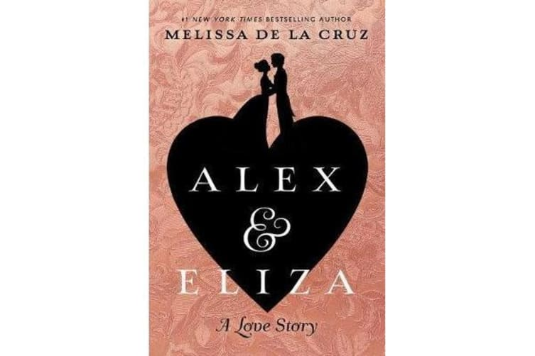 Alex and Eliza - A Love Story
