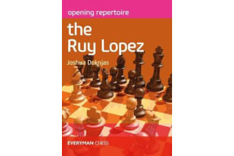 Opening Repertoire - The Ruy Lopez