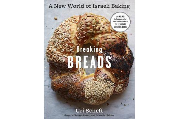 Image of Breaking Breads - A New World of Israeli Baking